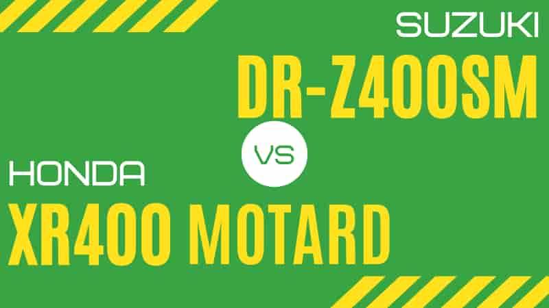400ccモタードのDR-Z400SMとXR400モタードはどっちがいい?