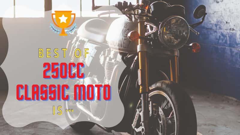 250ccクラシックバイクおすすめの車種7選!スペック比較と8種のランキング